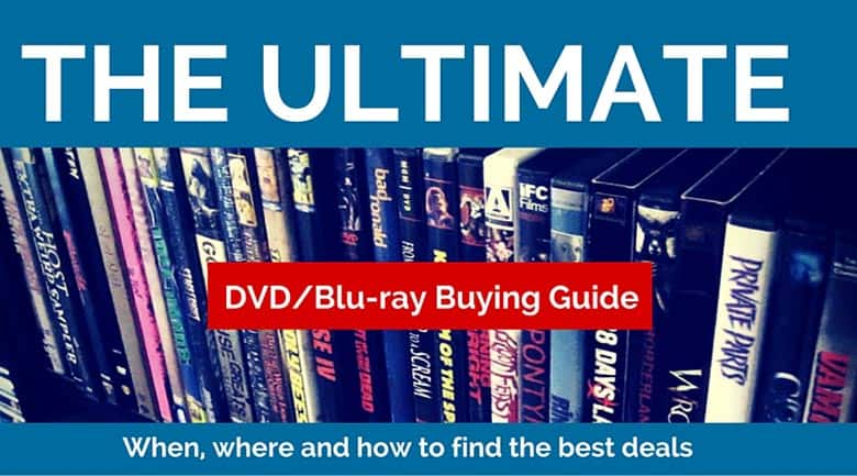 DVD and Blu-ray buying tips