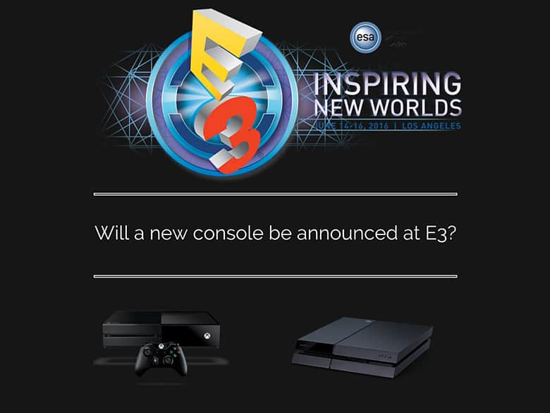 new xbox one, new ps4, e3 2016