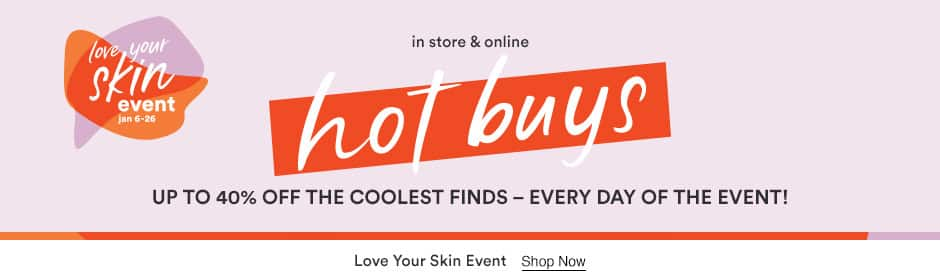 Ulta's Love Your Skin Event